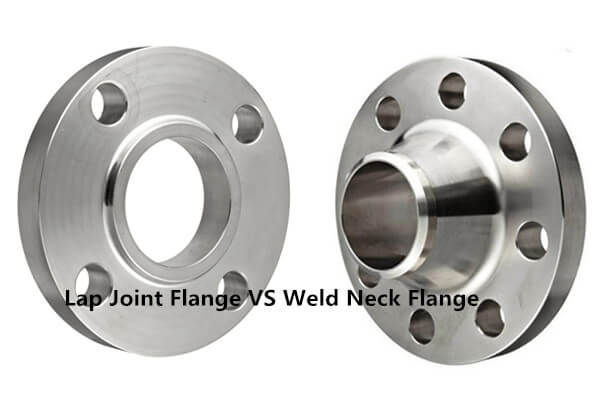 Lap Joint Flange VS Weld Neck Flange