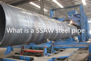 what is a saw steel pipe 300x200 - What is a SSAW steel pipe